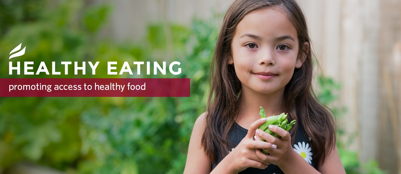 Healthy Eating, promoting access to healthy food